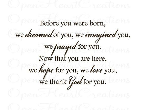 Before You Were Born We Dreamed Of You Wall By