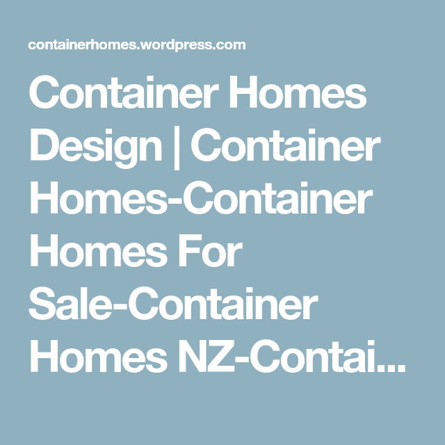 container homes design container homes container homes for sale