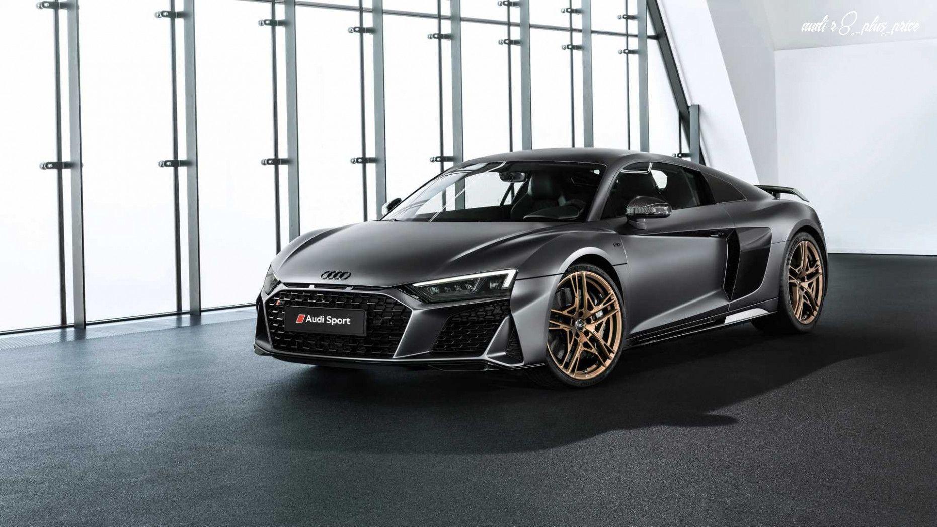Audi R8 Plus Price Price And Review En 2020 Audi R8 V10 Audi R8 Audi