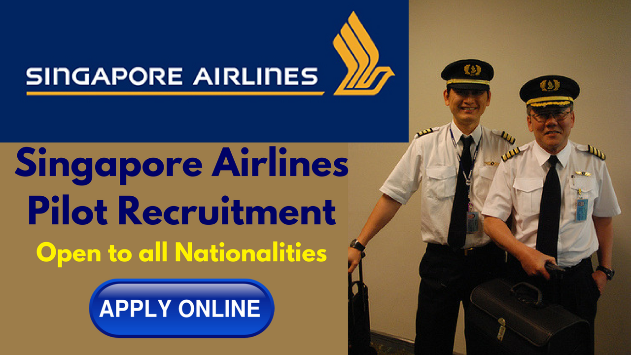 Singapore Airlines Pilot Recruitment Open to all
