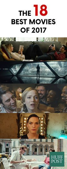 The 18 Best Movies Of 2017 #moviestowatch