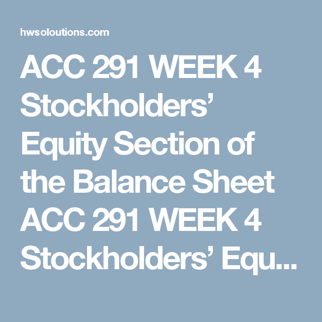 Acc  Week  Stockholders Equity Section Of The Balance Sheet