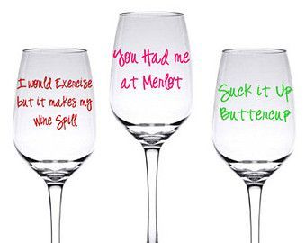 Etched Wine Glass Quotes Google Search My Next Projects Wine