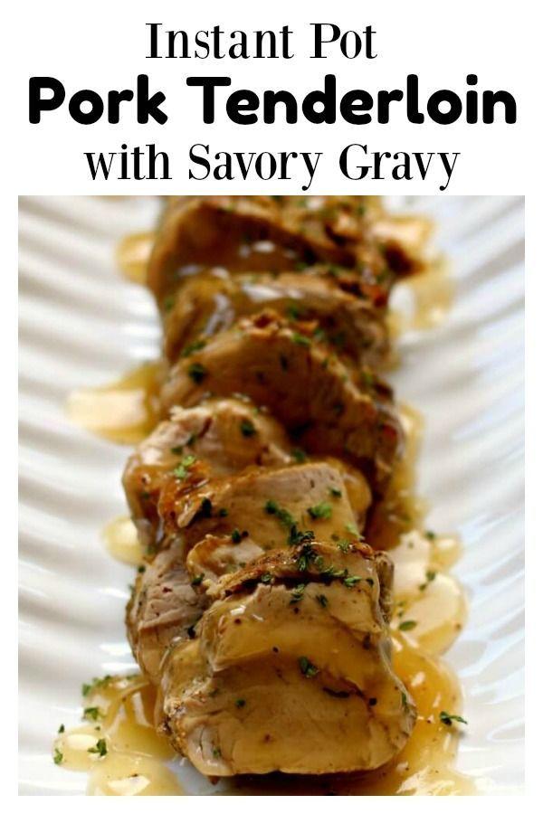 Instant Pot Pork Tenderloin With Gravy Recipe Instant