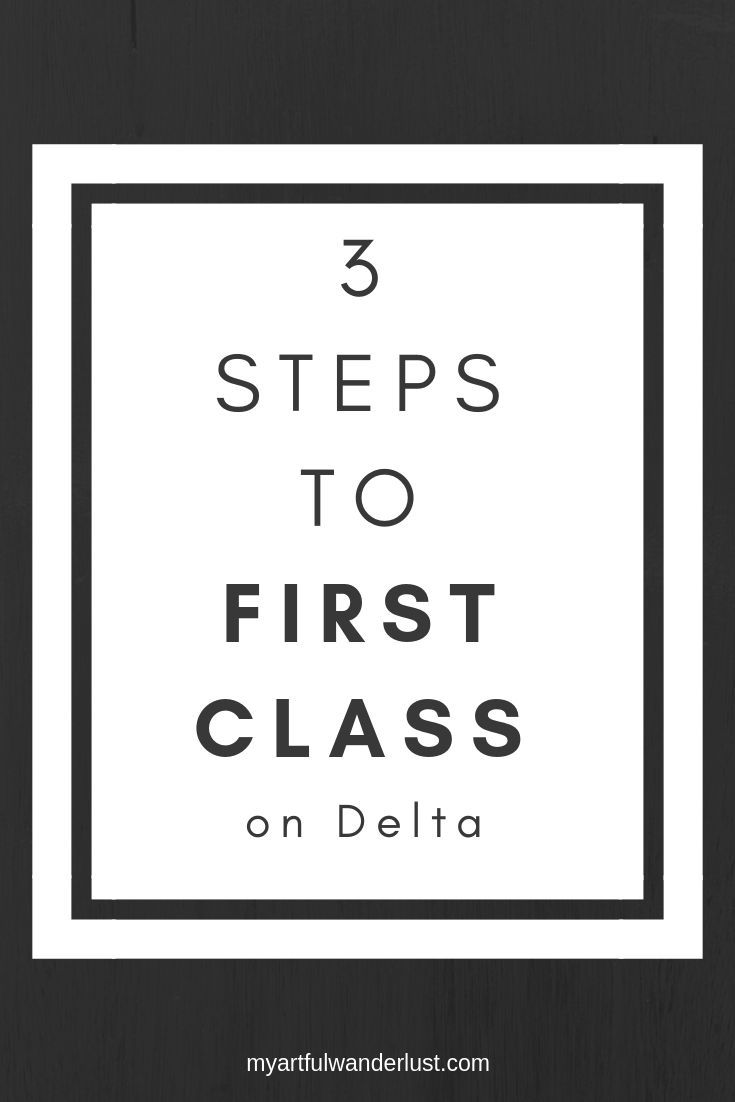 3 steps to first class on delta first class seats first