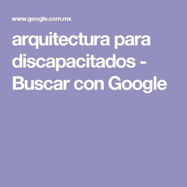 arquitectura para discapacitados - Buscar con Google