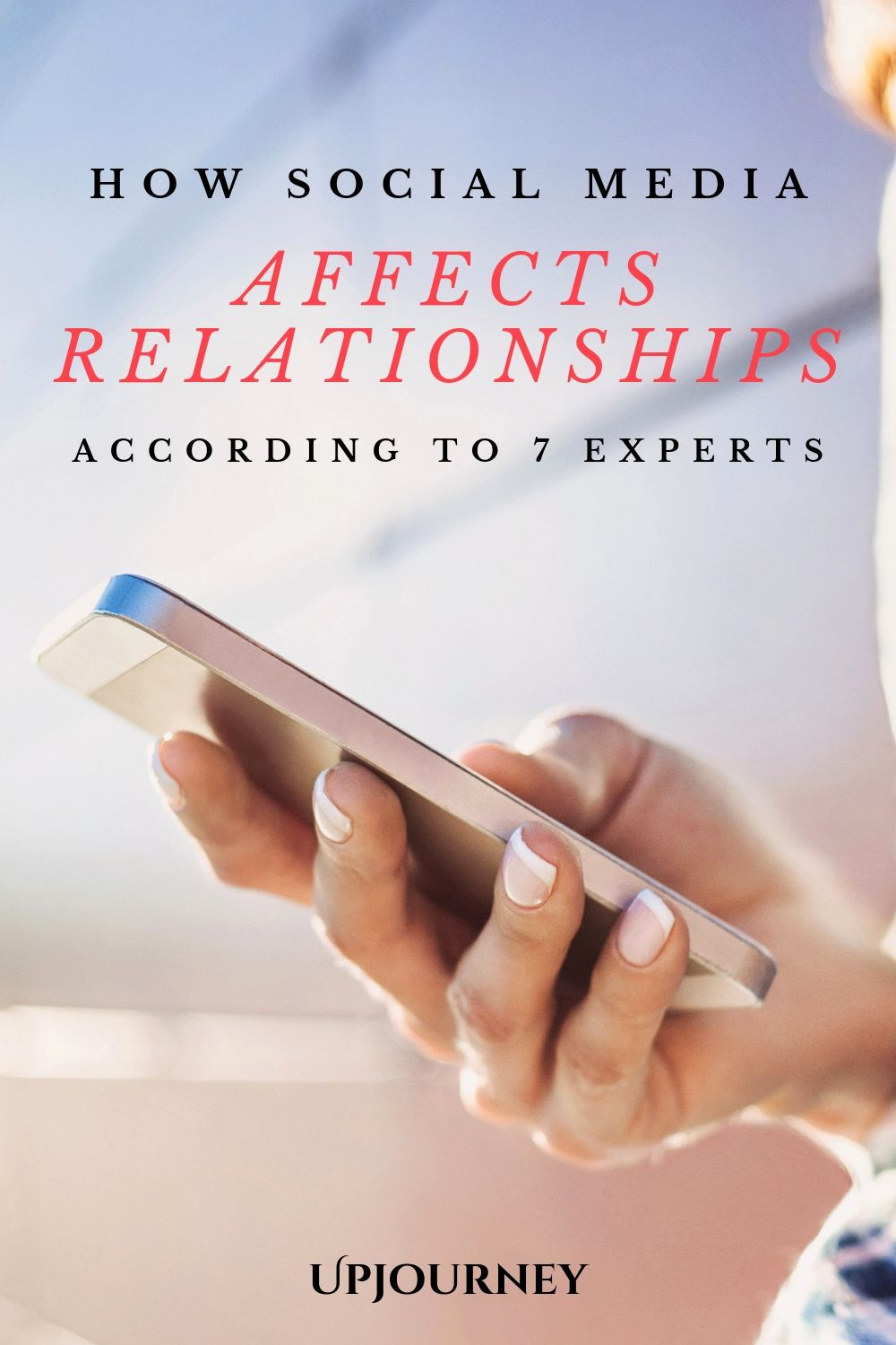 How Social Media Affects Relationships (According to 7