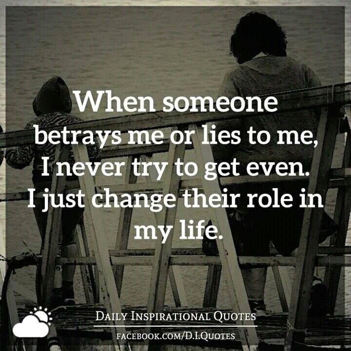 Betrayal And Lies Betrayal Life Quotes Quotes Betrayal Quotes