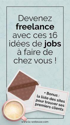 Travail A Domicile 17 Idees Pour Devenir Freelance Web Independant