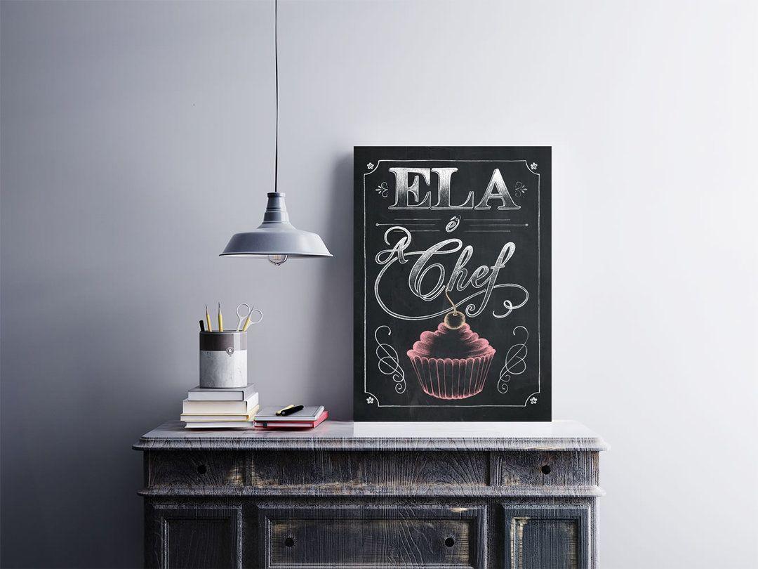 """""""Ela é Chef""""  Pôster 30x40cm adesivado em placa de MDF 3mm.  Use sobre um móvel ou na parede, não precisa furar a parede, acompanha fita dupla face nas costas.  Esse e outros pôsteres você em encontra em Arte em Pôster  http://bit.ly/2ep0cVg  #placa #adesivo #poster"""