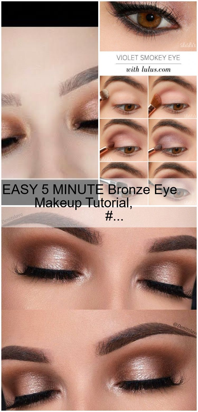 Photo of EASY 5 MINUTE Bronze Eye Makeup Tutorial,  #Bronze #Easy #Eye #Forbronzeeye #Makeup #MINUTE #…