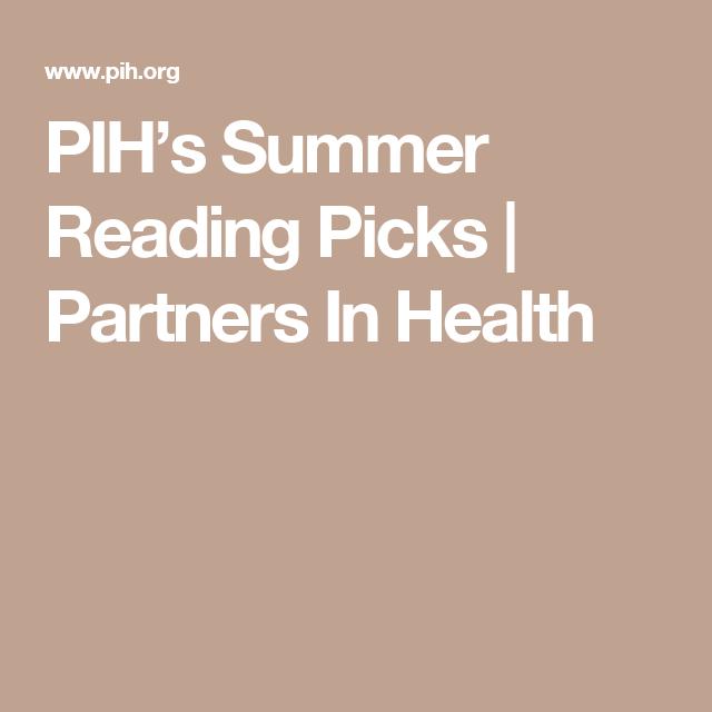 PIH's Summer Reading Picks | Partners In Health