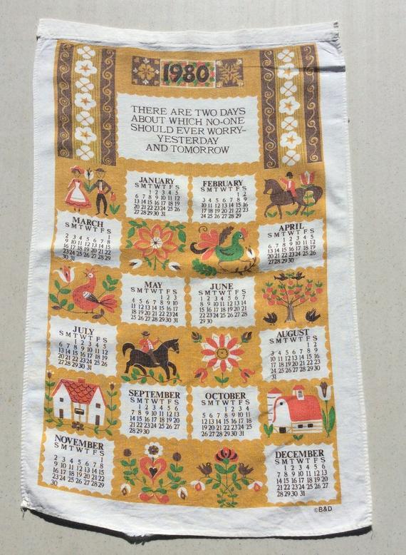 Vintage 1980 Calendar Towel Fun Folk Saying Images Reminder To