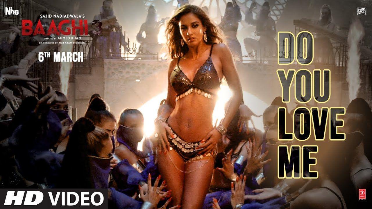 Do You Love Me Lyrics In English Disha Patani Tiger S Baaghi