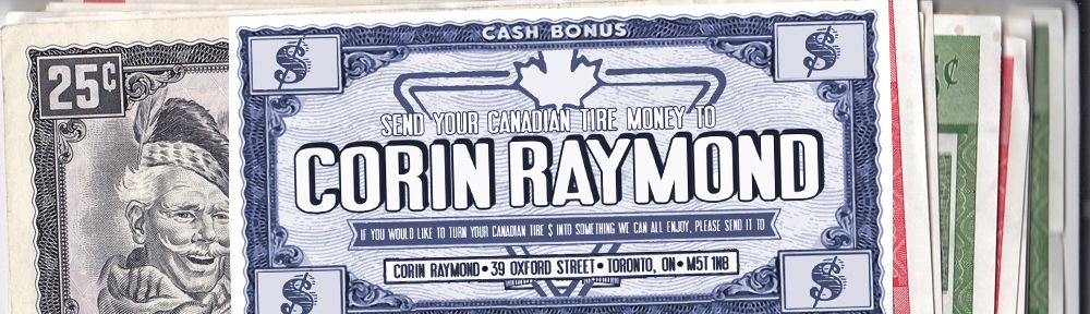 Don't Spend It Honey!! Amazing custom Canadian Tire money designed by Pearl Rachinsky.