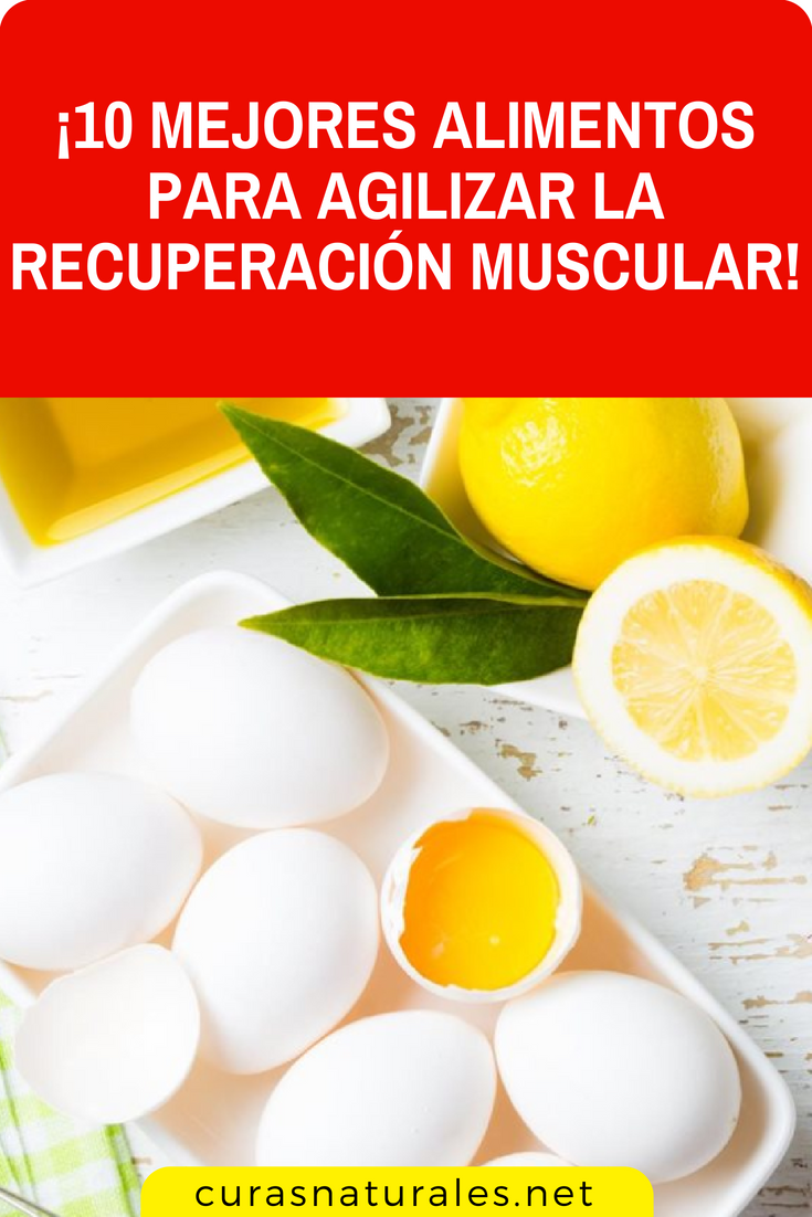 Para mejores muscular alimentos recuperacion