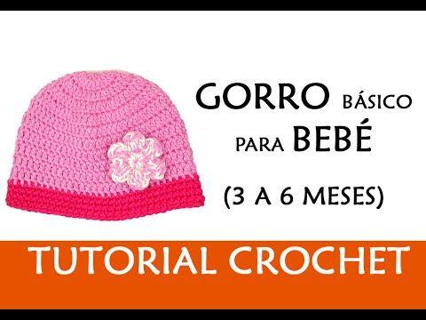 PATRÓN CROCHET  GORRO BÁSICO PARA BEBÉ (3-6 MESES)  72d0ddcd8d2