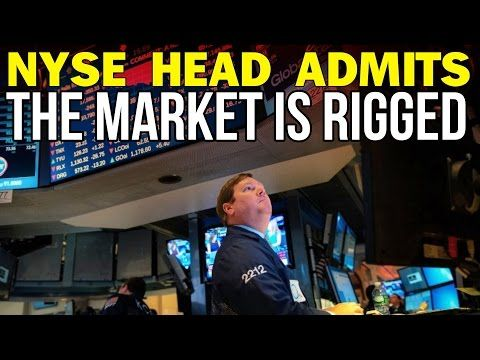 FORMER NYSE HEAD: THE STOCK MARKET IS RIGGED