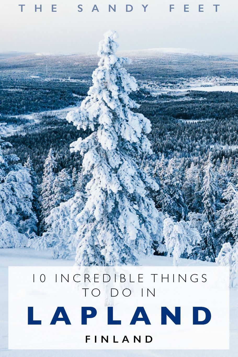 10 Wonderful Things To Do In Lapland In Winter Finland The Sandy Feet Finland Travel Europe Travel Winter Travel Destinations