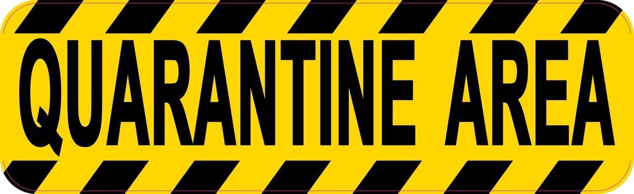 10in x 3in Quarantine Area Sticker