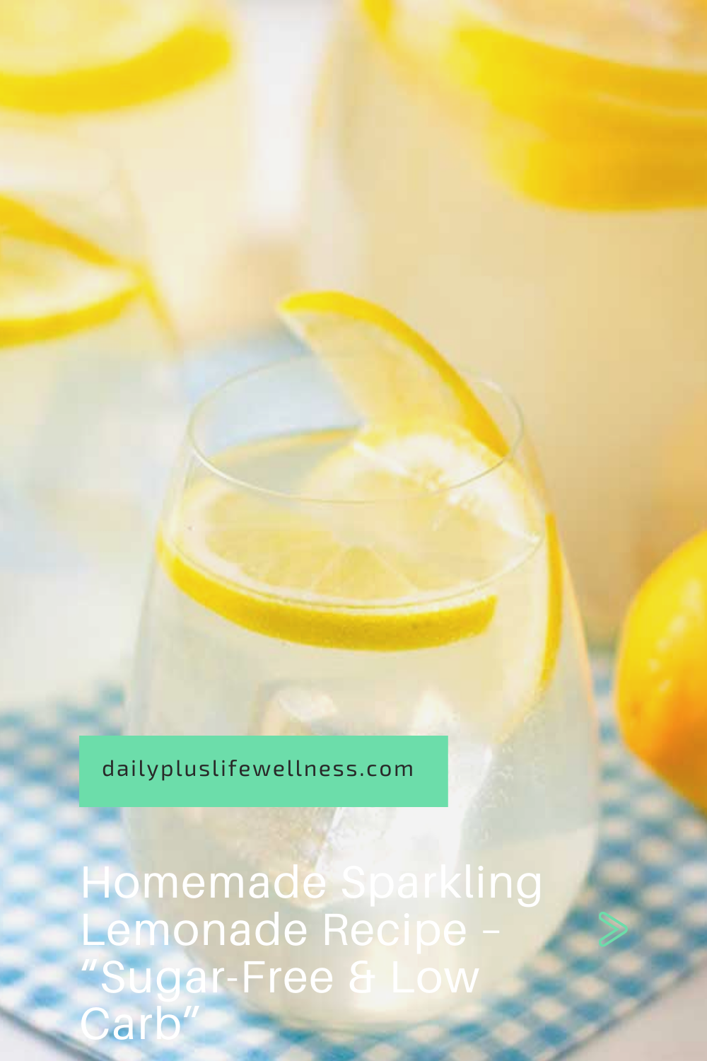 "Homemade Sparkling Lemonade Recipe – ""Sugar-Free & Low Carb"""