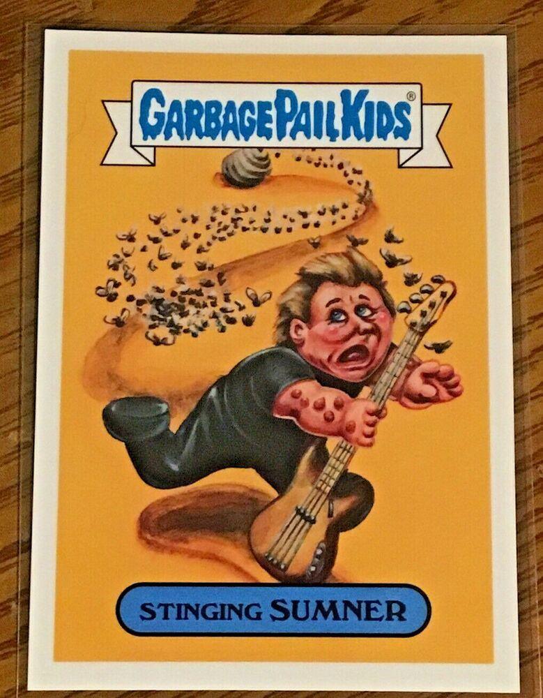 2017 Garbage Pail Kids Battle Of The Bands Stinging Sumner 5b Gpk Nm Topps Garbagepailkids Garbage Pail Kids Garbage Pail Kids Cards Kids Cards