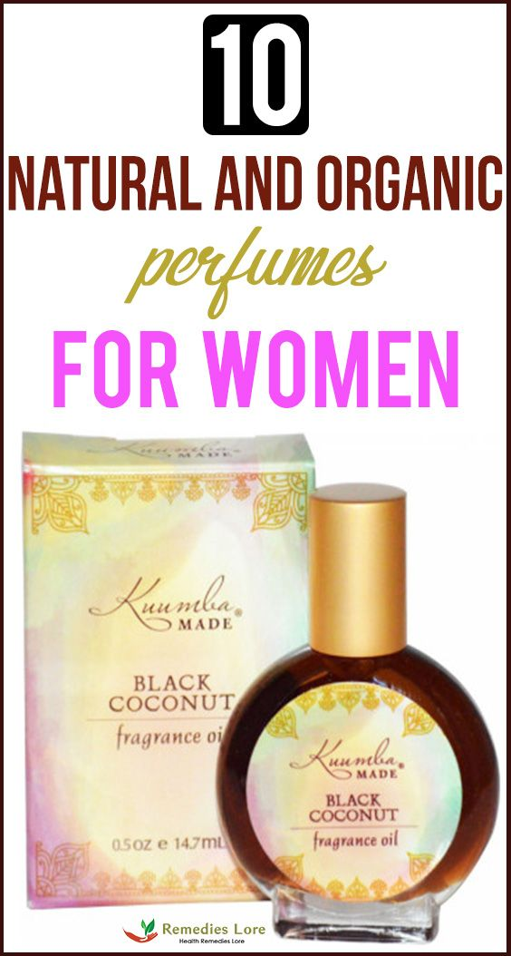 10 Natural And Organic Perfumes For Women Organic Perfume Blind Pimple Homemade Remedies