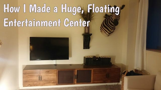 Fix Lovely How I Made A Huge Floating Entertainment Center Floating Entertainment Center Entertainment Center Wall Decor Living Room Rustic