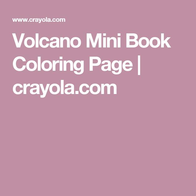 Volcano Mini Book Coloring Page   crayola.com   Mini books ...