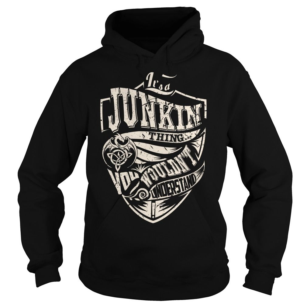 Its a JUNKIN Thing (Dragon) - Last Name, Surname T-Shirt