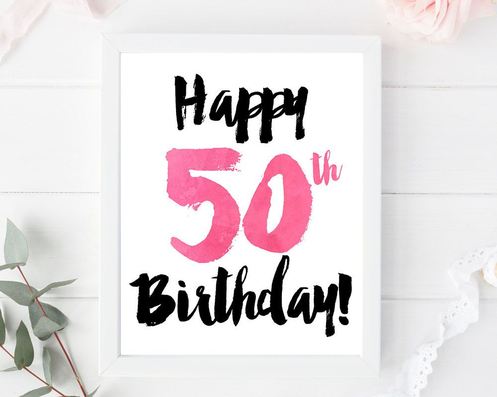 happy 50th birthday print card printable sign poster decor instant download 50th birthday card birthday poster 8x10 5x7