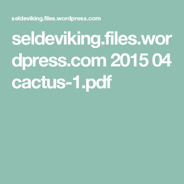 seldeviking.files.wordpress.com 2015 04 cactus-1.pdf