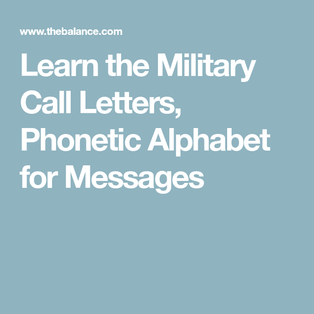 Learn The Military Call Letters Phonetic Alphabet For Messages