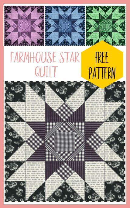 Farmhouse Star Quilt - Free Pattern - Nana's Favorites