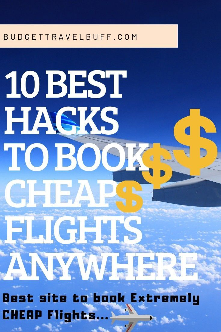 10 best hacks to book Extremely CHEAP flights from anywhere 10 best hacks to book Extremely CHEAP flights from anywhere,