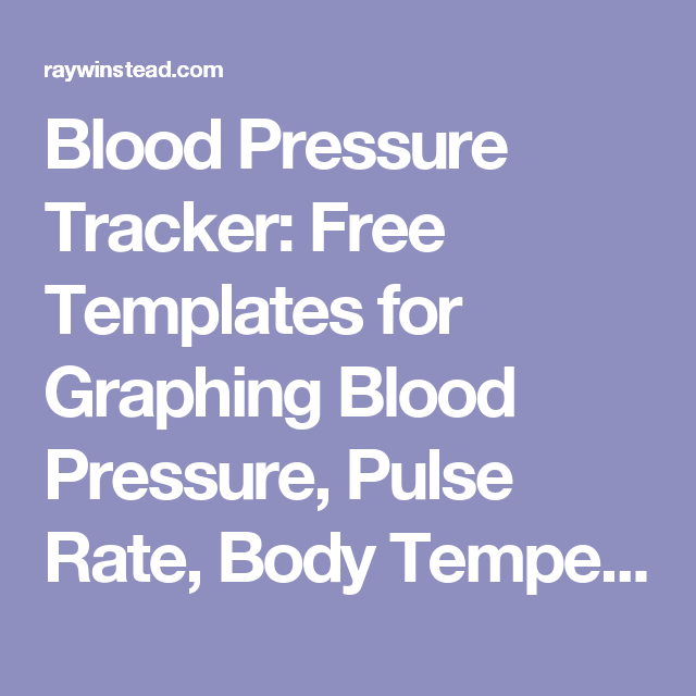 Blood Pressure Tracker Free Templates For Graphing Pulse Rate Body Temperature Respiratory Charts In Microsoft Excel