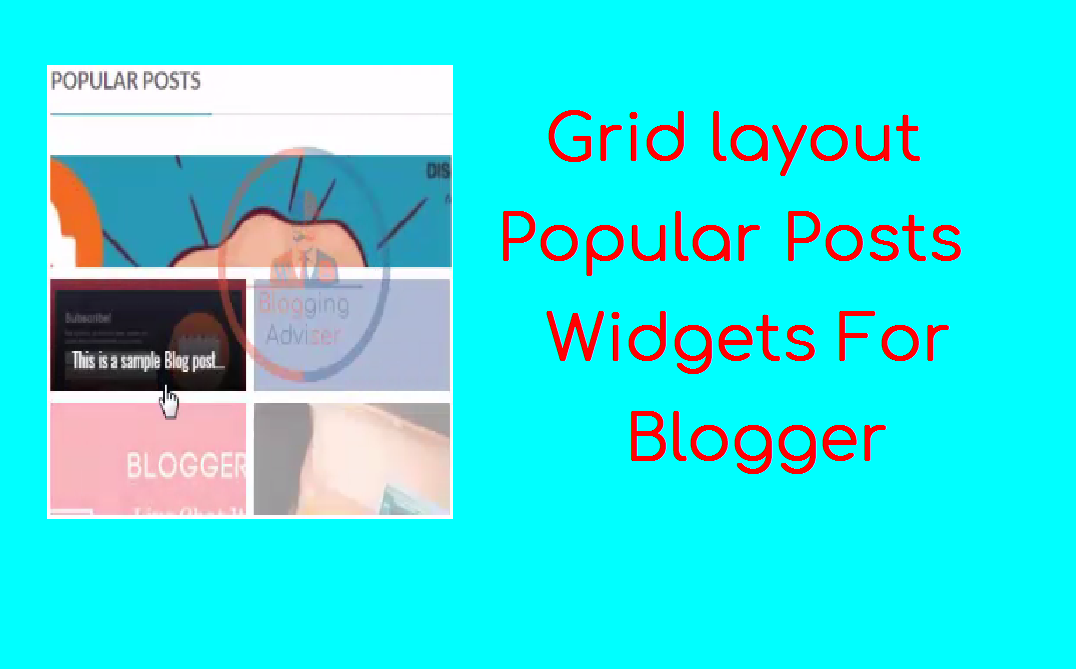 How To Add Grid layout Popular Posts Widgets For Blogger