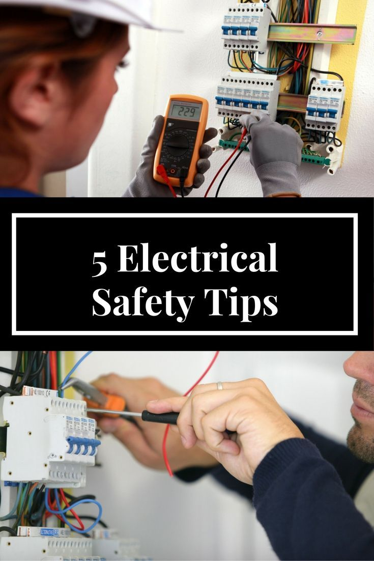 5 Electrical Safety Tips With Images Electrical Safety Safety Tips Plumbing Emergency