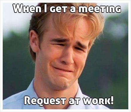 abd4e9e2bc2ae05d3e7c2699105afaeb when i get a meeting request at work! nexthaha pinterest