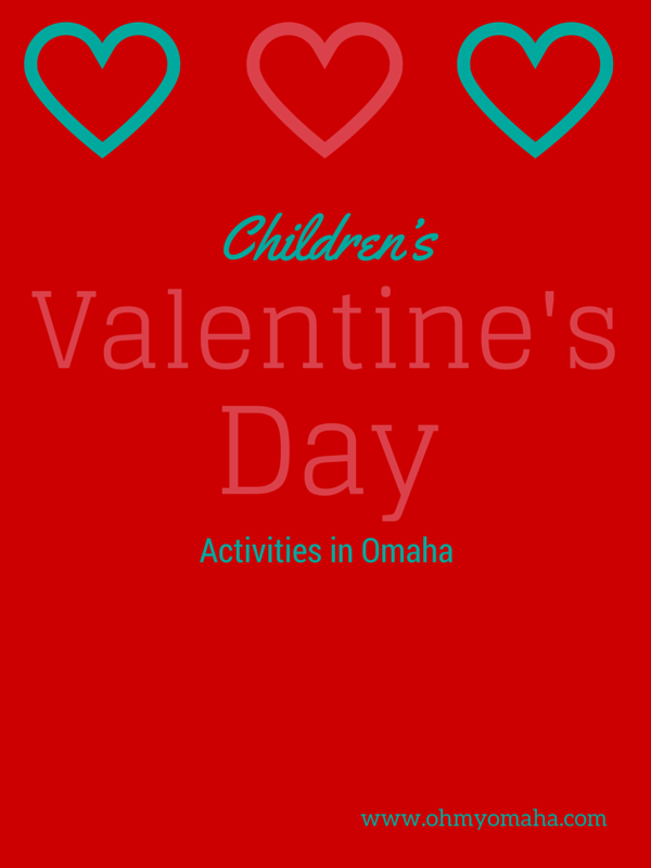 10 Valentine's Day activities for families in Omaha - most are free. Love the options at the libraries!