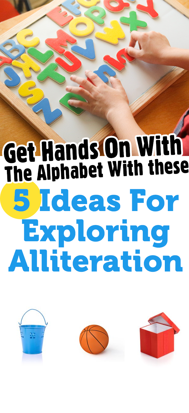 Get Hands On With The Alphabet With These 5 Ideas For Exploring Alliteration Alliteration Alliteration Activities Preschool Literacy [ 1366 x 625 Pixel ]