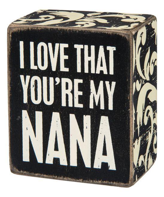 'My Nana' Wood Box Sign