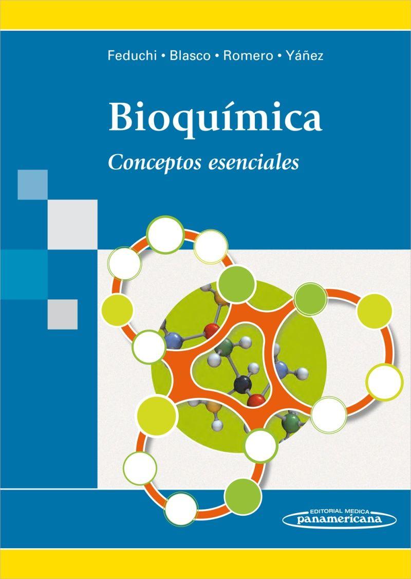 Bioquímica Conceptos Esenciales Bioquímica Bioquimica Libros Libros De Histologia