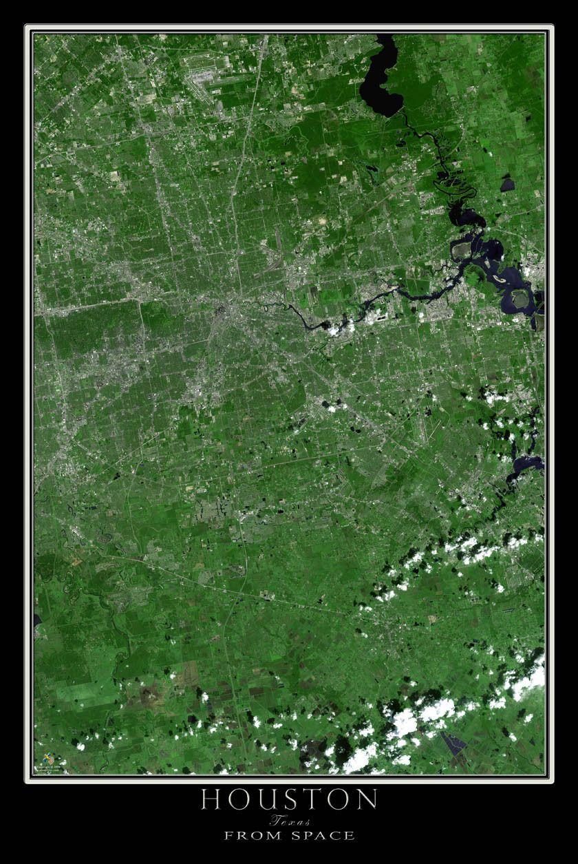 Houston Texas Satellite Poster Map TEXAS FROM SPACE