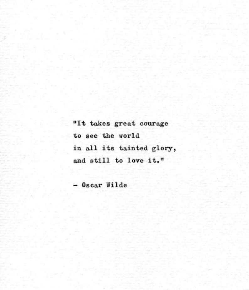 Oscar Wilde Hand Typed Book Quote 'Great Courage' Vintage Typewriter Print Literature Gift Minimalist Art Vintage Style Motivational Quote
