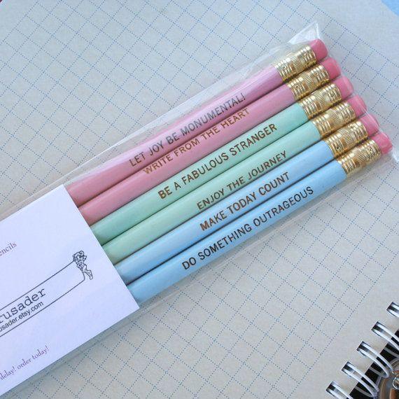 "More epic pencils. ""Be a fabulous stranger"""