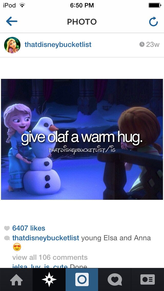 Been dying to give Olaf a warm hug!