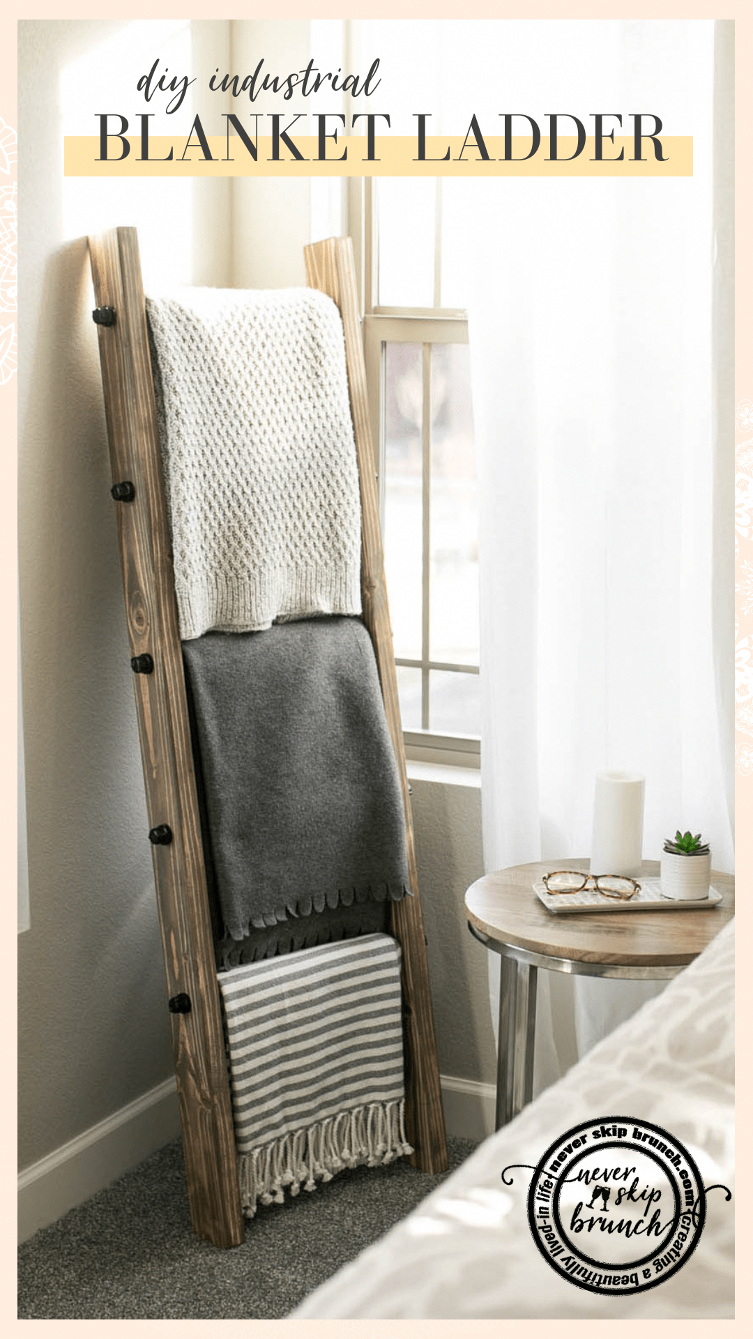 Photo of How to make a DIY Industrial Style Blanket Ladder under $60 » NEVER SKIP BRUNCH