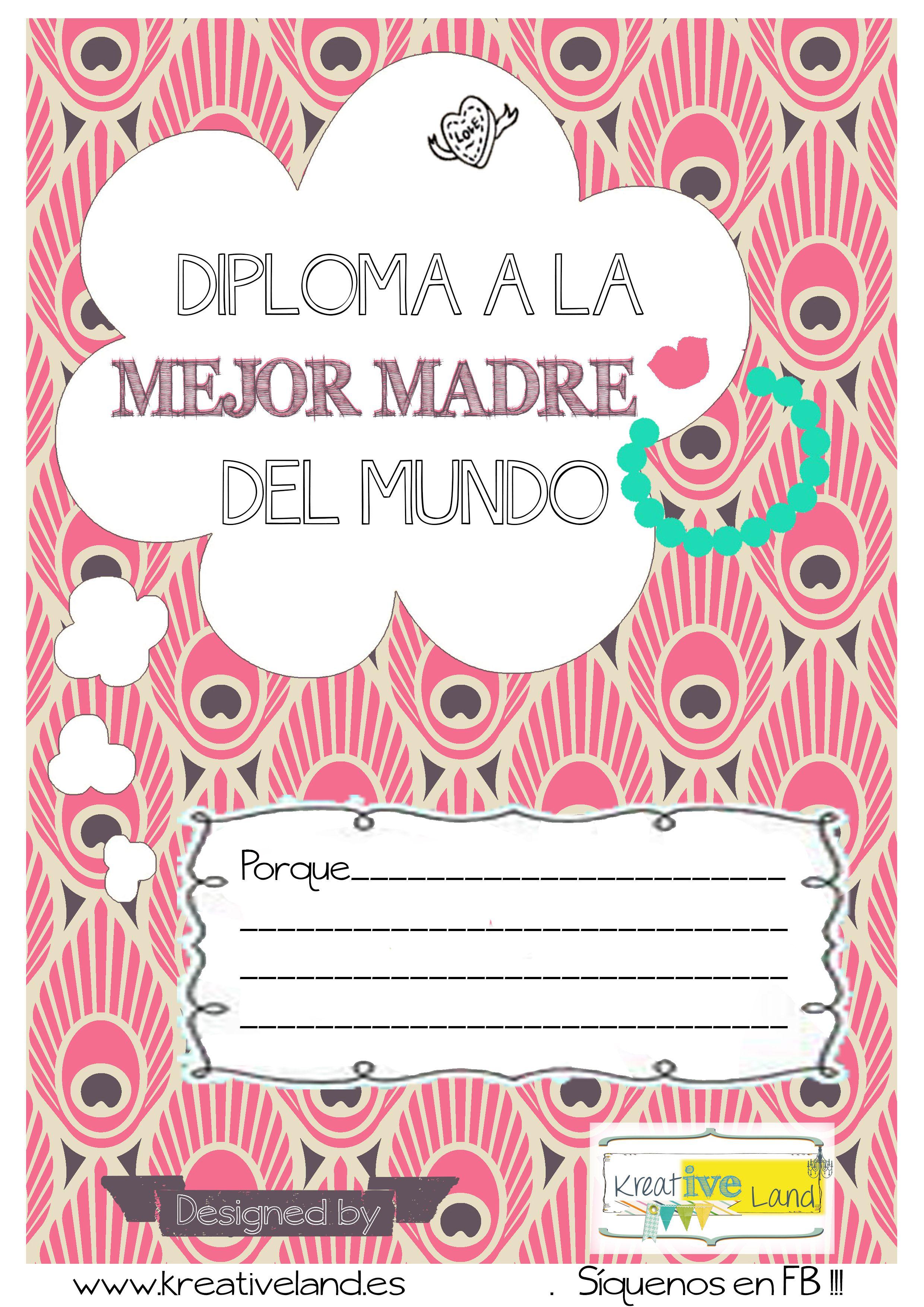 Diploma mejor madre del mundo gratis para imprimir | gif | Pinterest ...