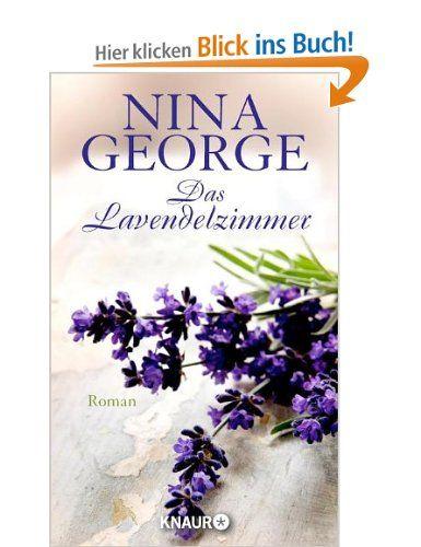Das Lavendelzimmer: Roman: Amazon.de: Nina George: Bücher